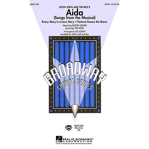 Hal Leonard Aida (Songs from the Musical) SAB Arranged by Ed Lojeski
