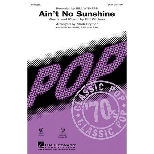 Hal Leonard Ain't No Sunshine SATB by Bill Withers arranged by Mark Brymer