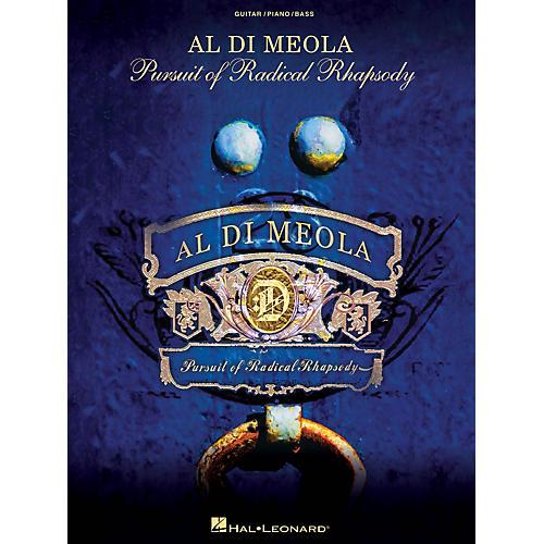 Hal Leonard Al Di Meola - Pursuit of Radical Rhapsody Artist Books Series Softcover Performed by Al Di Meola