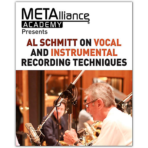 Hal Leonard Al Schmitt on Vocal and Instrumental Recording Techniques - METAlliance Academy