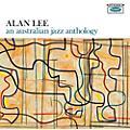Alliance Alan Lee - An Australian Jazz Anthology thumbnail