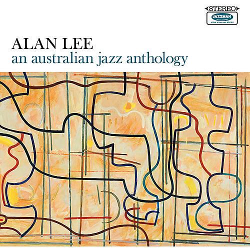 Alliance Alan Lee - An Australian Jazz Anthology