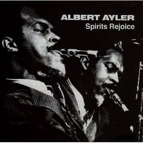 Alliance Albert Ayler - Spirits Rejoice