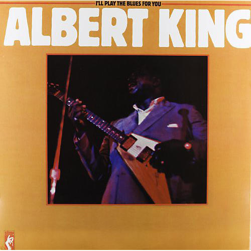 Alliance Albert King - I'll Play the Blues for You
