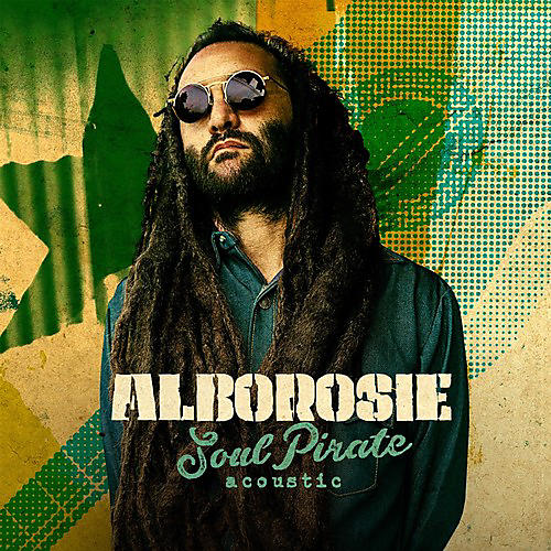 Alliance Alborosie - Soul Pirate - Acoustic