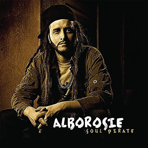 Alliance Alborosie - Soul Pirate
