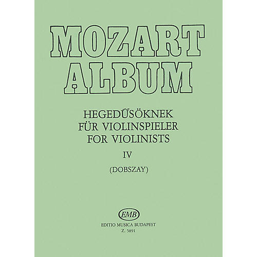 Editio Musica Budapest Album for Violin - Volume 4 Adagio & Andante Movements EMB Series