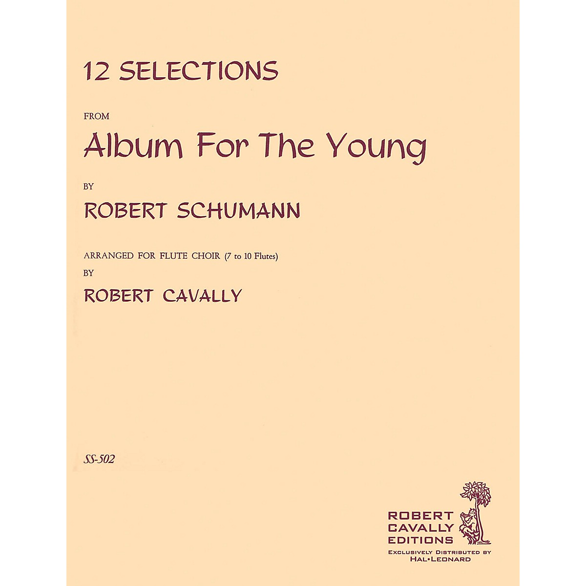 Cavally Editions Album for the Young (12 Selections for Flute Choir) Robert Cavally Editions Series by Robert Cavally