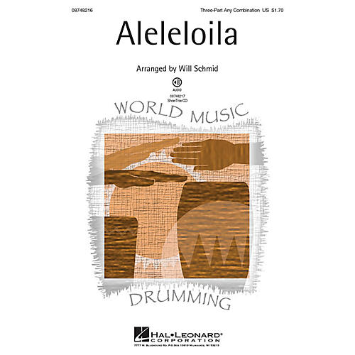 Hal Leonard Aleleloila 3 Part Any Combination arranged by Will Schmid
