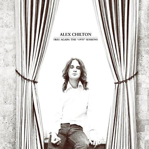 Alliance Alex Chilton - Free Again: The 1970 Sessions