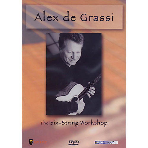 Hal Leonard Alex De Grassi - The Six-String Workshop Instructional/Guitar/DVD Series DVD Performed by Alex De Grassi