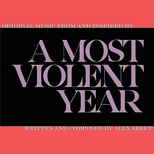 Alliance Alex Ebert - Most Violent Year