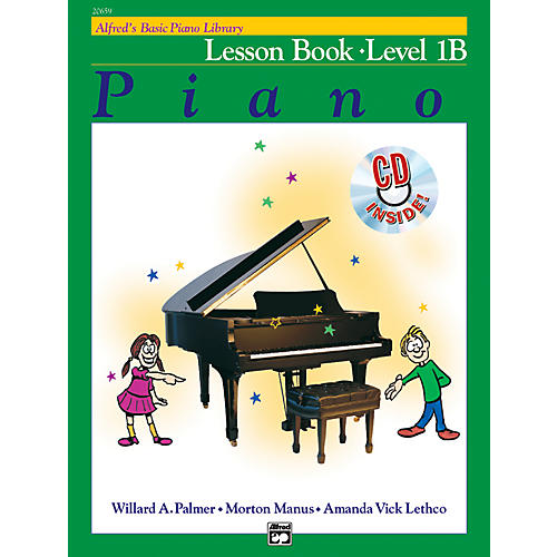 Alfred Alfred's Basic Piano Course Lesson Book 1B Book 1B & CD