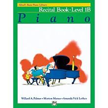 Alfred Alfred's Basic Piano Course Recital Book 1B