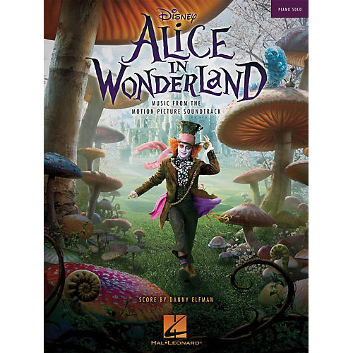 Hal Leonard Alice In Wonderland Music From The Motion Picture Soundtrack Piano Solo