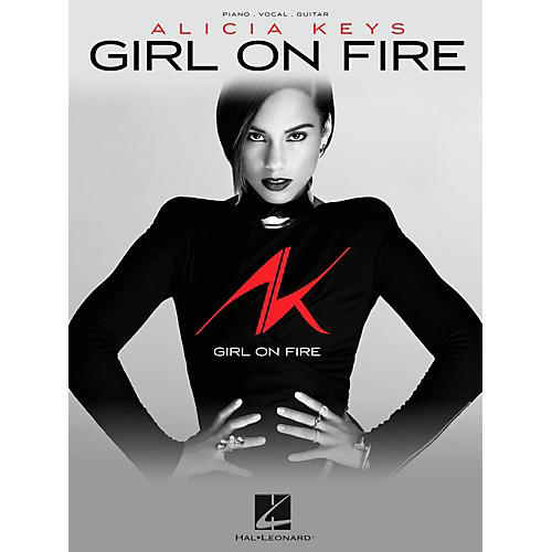 Hal Leonard Alicia Keys - Girl On Fire Piano/Vocal/Guitar PVG