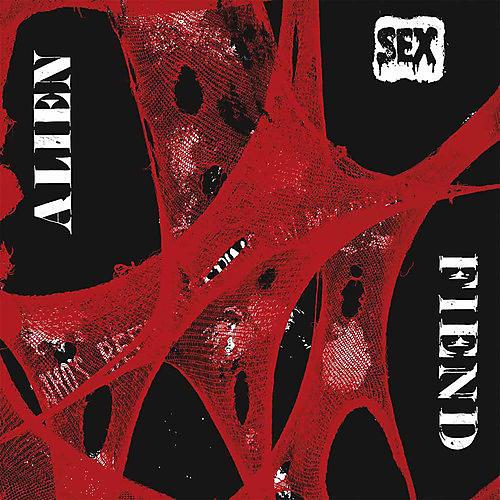 Alliance Alien Sex Fiend - Who's Been Sleeping in My Brain
