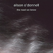 Alison O'Donnell - Road We Know