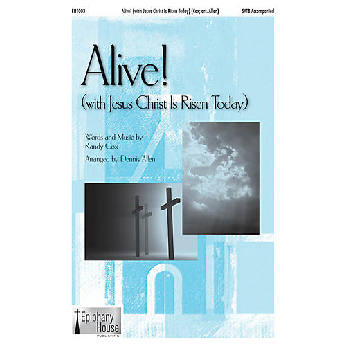 Epiphany House Publishing Alive! (with Jesus Christ Is Risen Today) CD ACCOMP Arranged by Dennis Allen