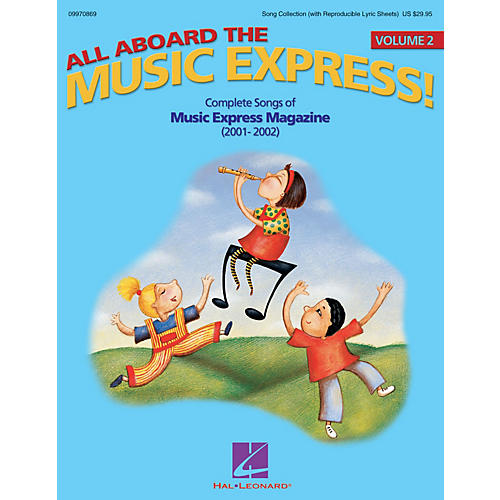 Hal Leonard All Aboard the Music Express Vol. 2 (Complete Songs of Music Express Magazine 2001-2002) ShowTrax CD