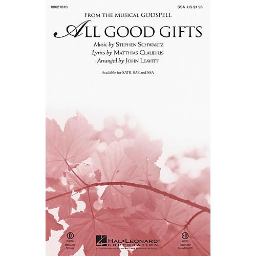 Hal Leonard All Good Gifts (from Godspell) SSA arranged by John Leavitt