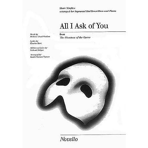 Novello All I Ask of You SATB Composed by Andrew Lloyd Webber Arranged by Barrie Carson Turner