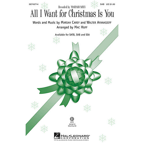 Hal Leonard All I Want for Christmas Is You SAB by Mariah Carey arranged by Mac Huff