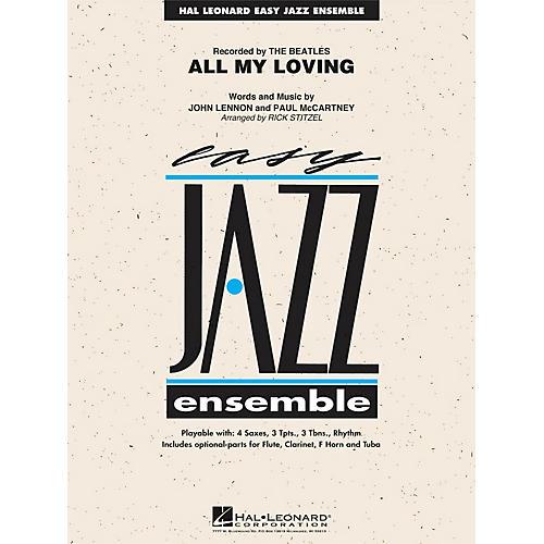 Hal Leonard All My Loving Jazz Band Level 2 Arranged by Rick Stitzel