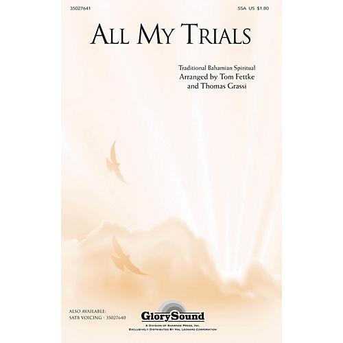 Shawnee Press All My Trials (Traditional Spiritual) SSA arranged by Tom Fettke