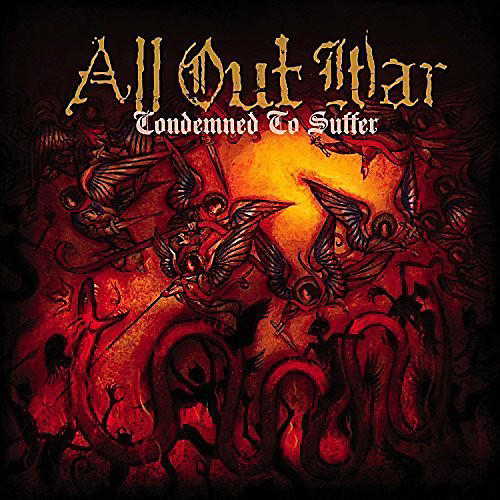 Alliance All Out War - Condemned to Suffer
