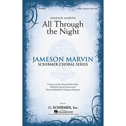 G. Schirmer All Through the Night (Jameson Marvin Choral Series) TTBB A Cappella arranged by Jameson Marvin
