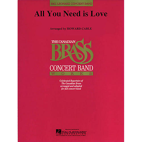Hal Leonard All You Need Is Love (Canadian Brass plays Lennon and McCartney) Concert Band Level 4-5