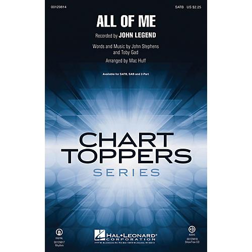 Hal Leonard All of Me SAB by John Legend Arranged by Mac Huff