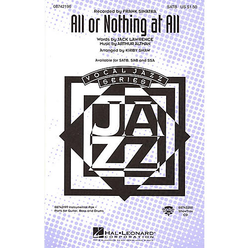 Hal Leonard All or Nothing at All SATB by Frank Sinatra arranged by Kirby Shaw