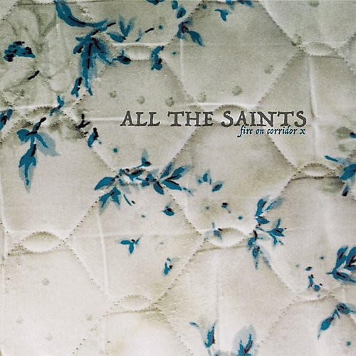 Alliance All the Saints - Fire on Corridor X