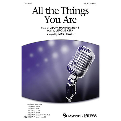 Shawnee Press All the Things You Are SAB Arranged by Mark Hayes