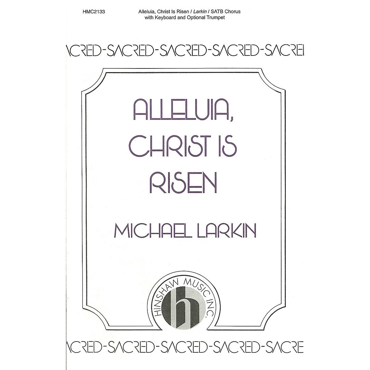 Hinshaw Music Alleluia, Christ Is Risen SATB composed by Michael Larkin