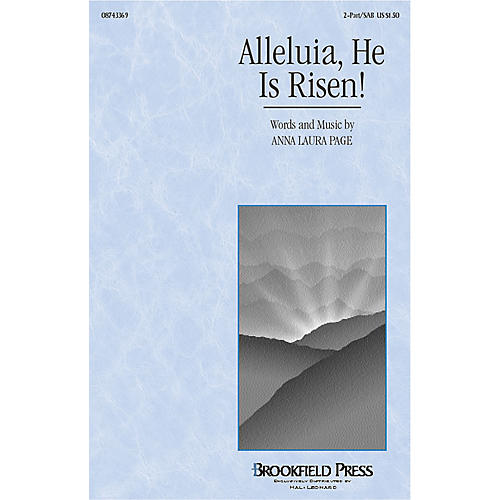 Brookfield Alleluia, He Is Risen! 2-Part composed by Anna Laura Page