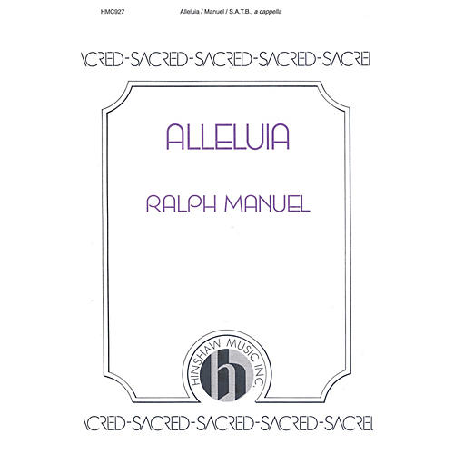 Hinshaw Music Alleluia SATB arranged by Ralph Manuel
