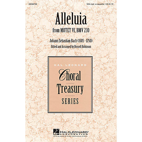 Hal Leonard Alleluia (from Motet VI, BWV 230) SSA Optional a cappella arranged by Russell Robinson