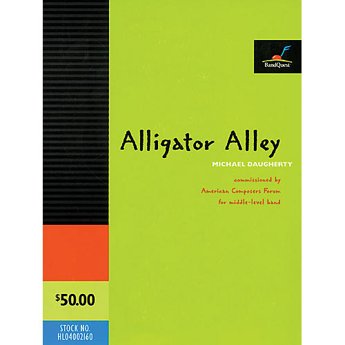 American Composers Forum Alligator Alley (for Youth Symphonic Band Score and Parts) Concert Band Level 3 by Michael Daugherty