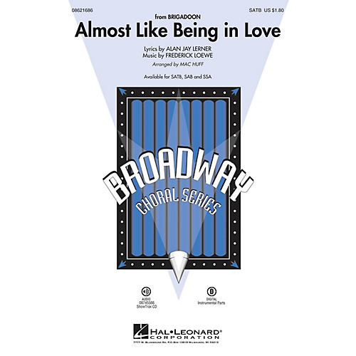 Hal Leonard Almost Like Being in Love SAB Arranged by Mac Huff