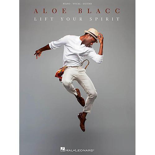 Hal Leonard Aloe Blacc - Lift Your Spirit Piano/Vocal/Guitar Songbook