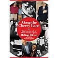 Cherry Lane Along the Cherry Lane Book Series Hardcover Written by Richard Sparks thumbnail
