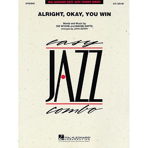 Hal Leonard Alright, Okay, You Win Jazz Band Level 2 Arranged by John Berry