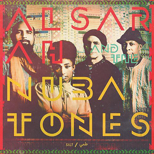 Alliance Alsarah and the Nubatones - Silt