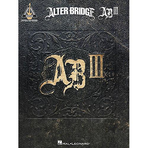 Hal Leonard Alter Bridge - Ab III Guitar Tab Songbook