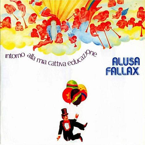 Alliance Alusa Fallax - Intorno Alla Mia Cattiva