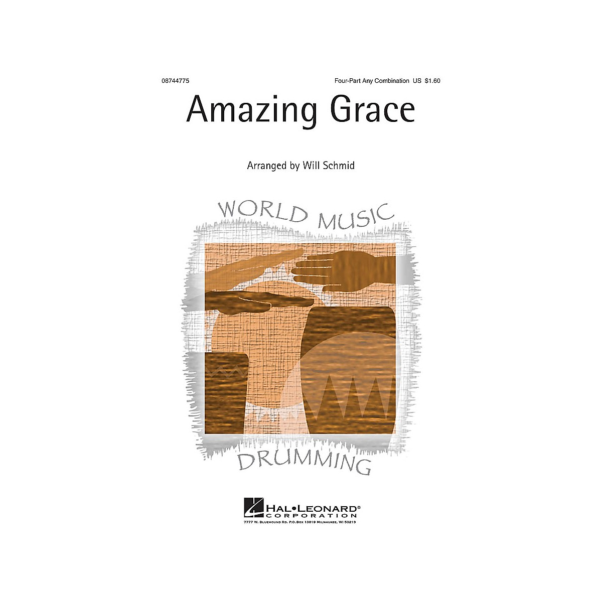 Hal Leonard Amazing Grace 4 Part arranged by Will Schmid