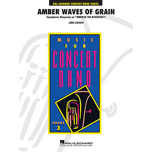 Hal Leonard Amber Waves of Grain - Young Concert Band Level 3 composed by James Curnow